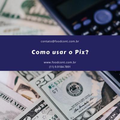 Como usar o Pix?